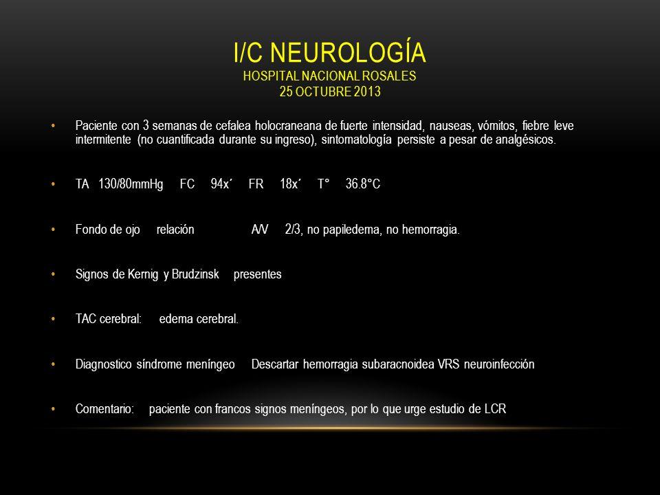 I/C neurología hospital nacional rosales 25 octubre 2013