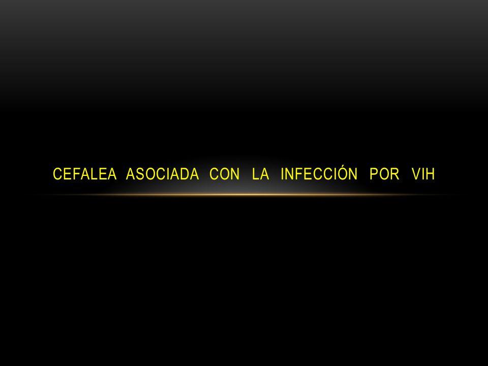 Cefalea Asociada con la Infección por VIH