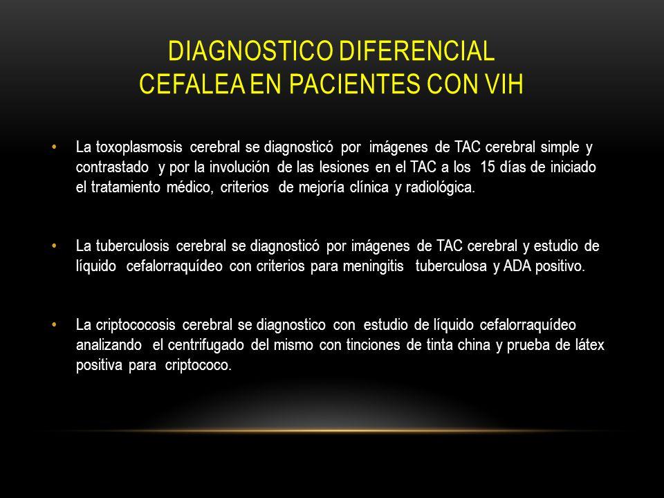 Diagnostico diferencial cefalea en pacientes con vih