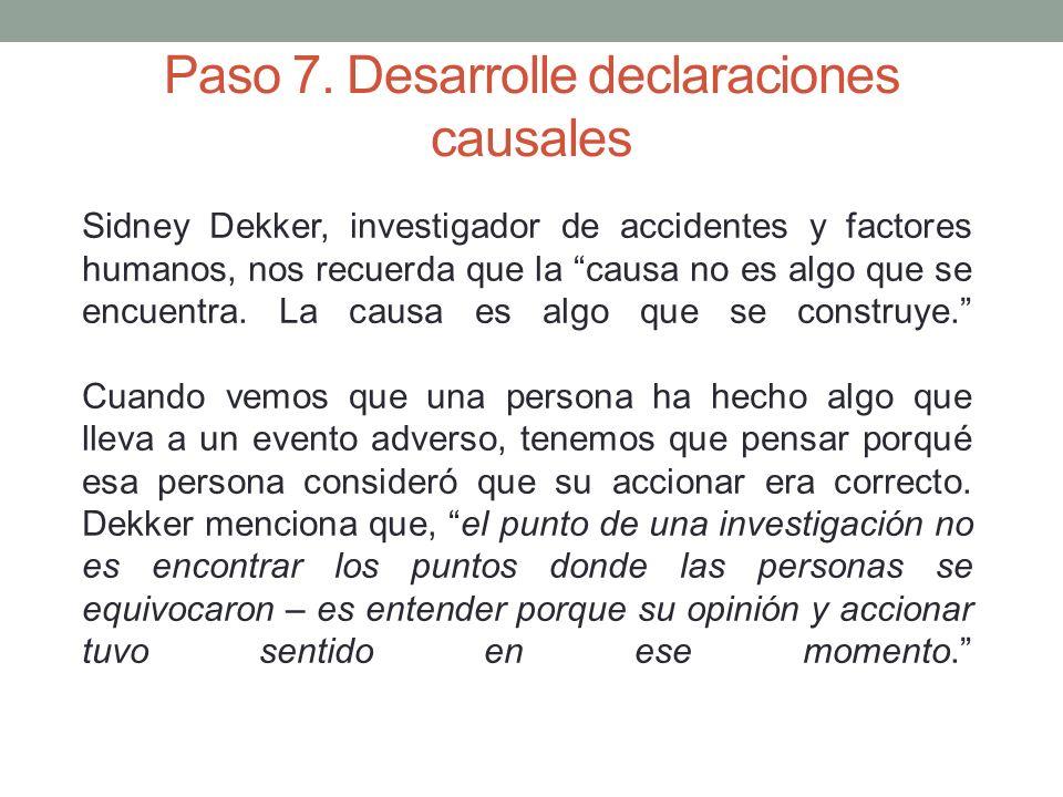 Paso 7. Desarrolle declaraciones causales