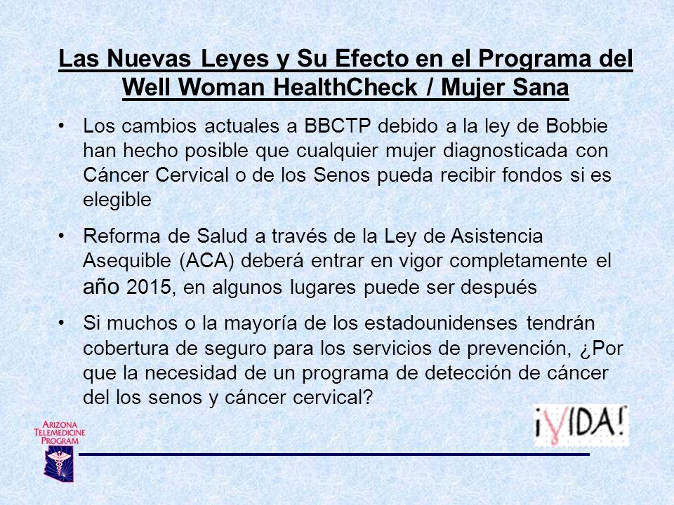 Las Nuevas Leyes y Su Efecto en el Programa del Well Woman HealthCheck / Mujer Sana