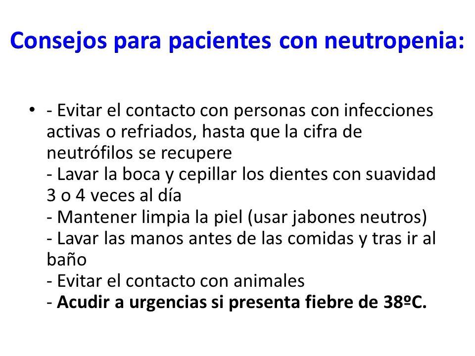 Consejos para pacientes con neutropenia: