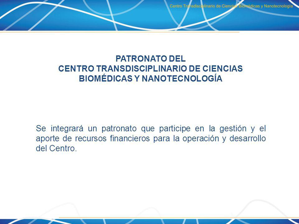 CENTRO TRANSDISCIPLINARIO DE CIENCIAS BIOMÉDICAS Y NANOTECNOLOGÍA