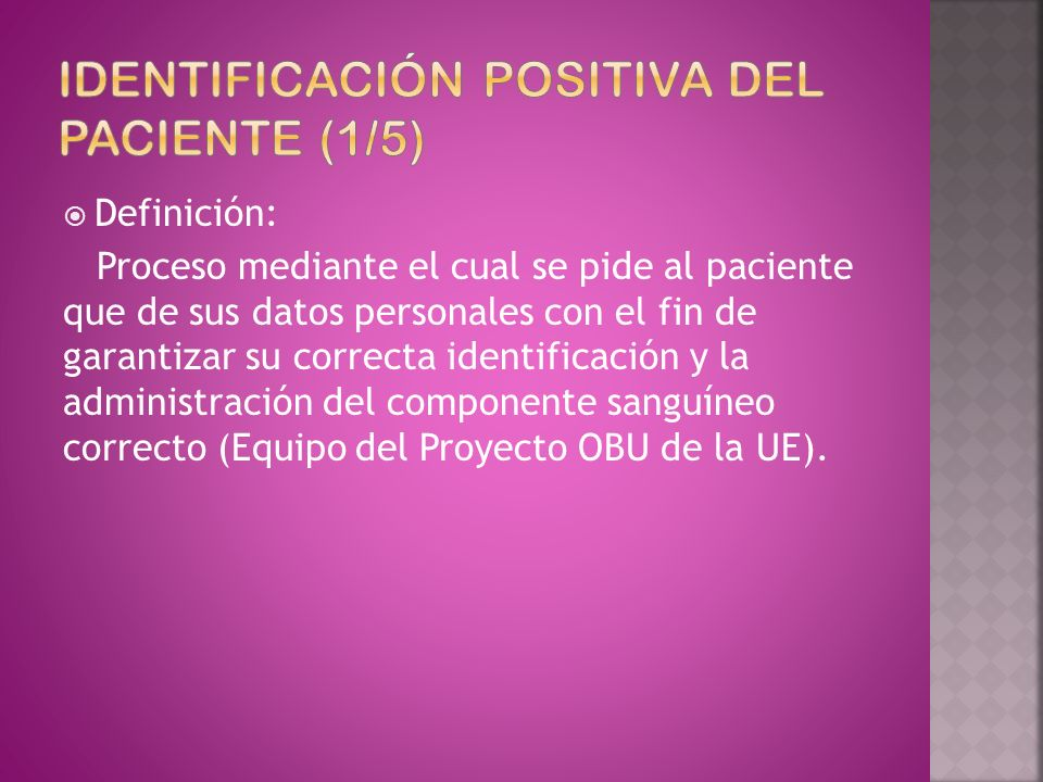 Identificación positiva del paciente (1/5)