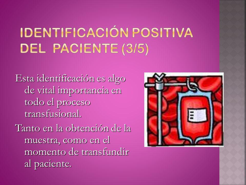 Identificación positiva del paciente (3/5)