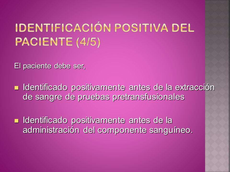 Identificación positiva del paciente (4/5)