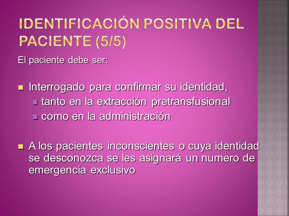 Identificación positiva del paciente (5/5)