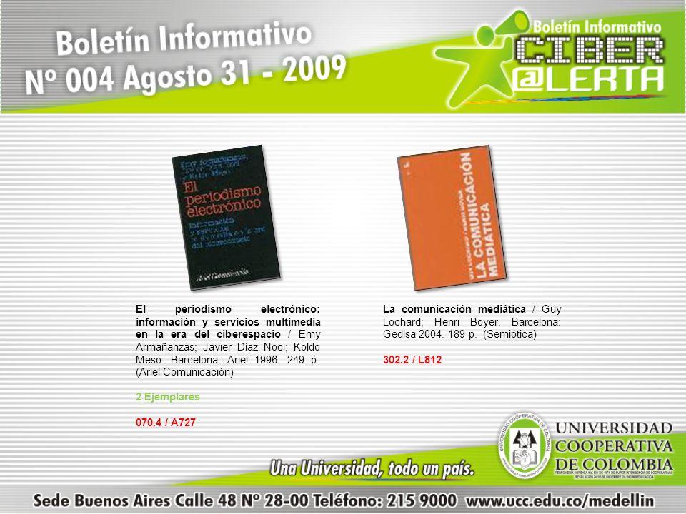 El periodismo electrónico: información y servicios multimedia en la era del ciberespacio / Emy Armañanzas; Javier Díaz Noci; Koldo Meso. Barcelona: Ariel 1996. 249 p. (Ariel Comunicación)