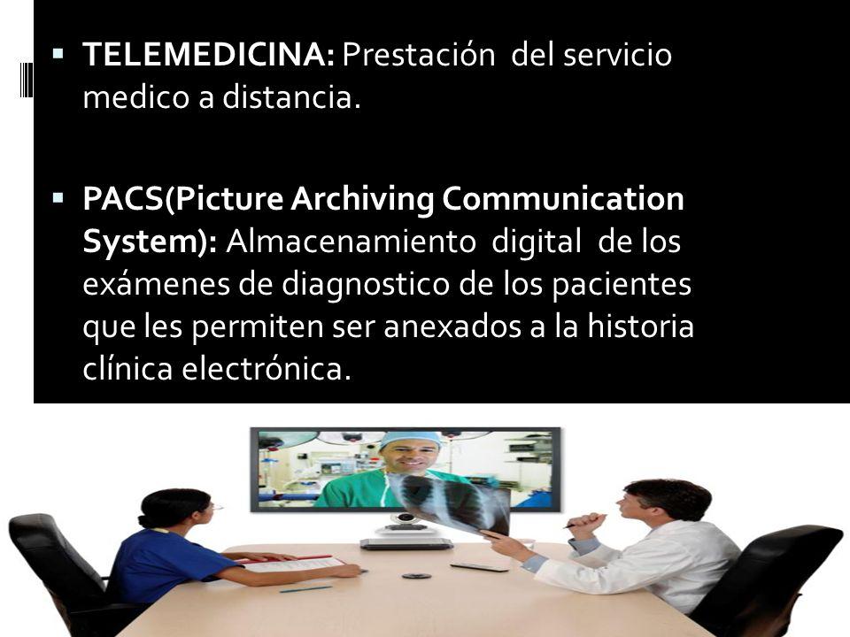 TELEMEDICINA: Prestación del servicio medico a distancia.