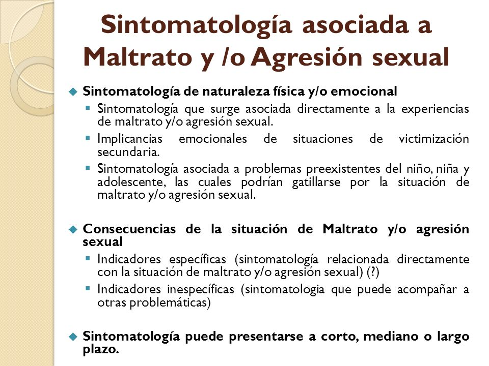Sintomatología asociada a Maltrato y /o Agresión sexual