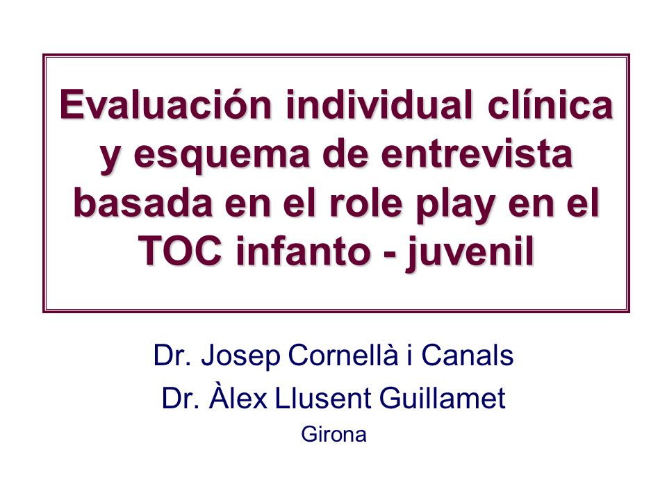 Dr. Josep Cornellà i Canals Dr. Àlex Llusent Guillamet Girona
