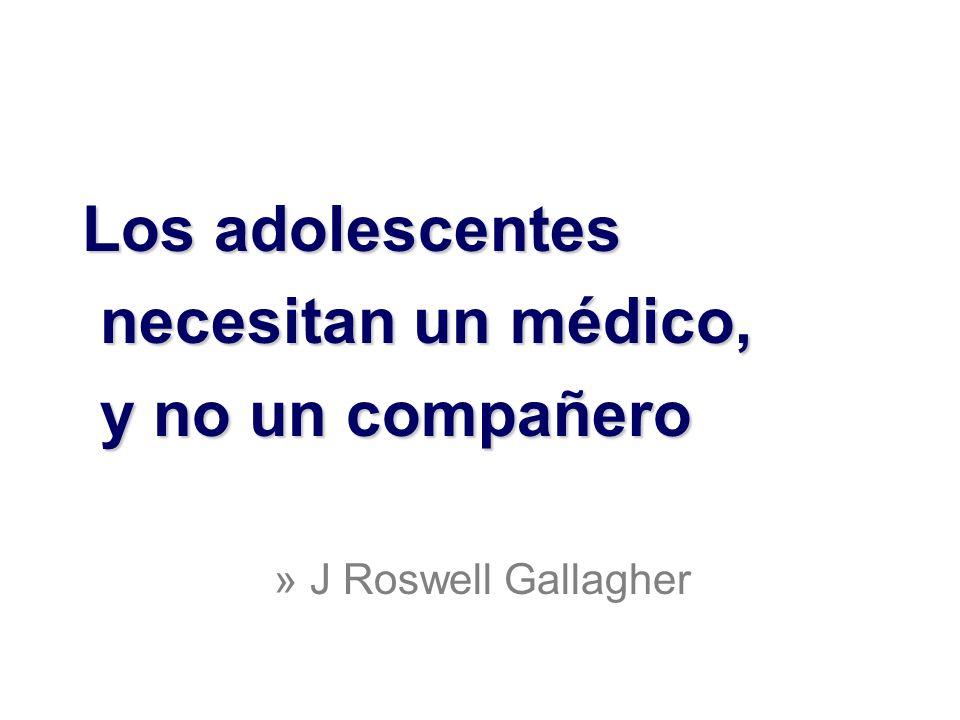 Los adolescentes necesitan un médico, y no un compañero