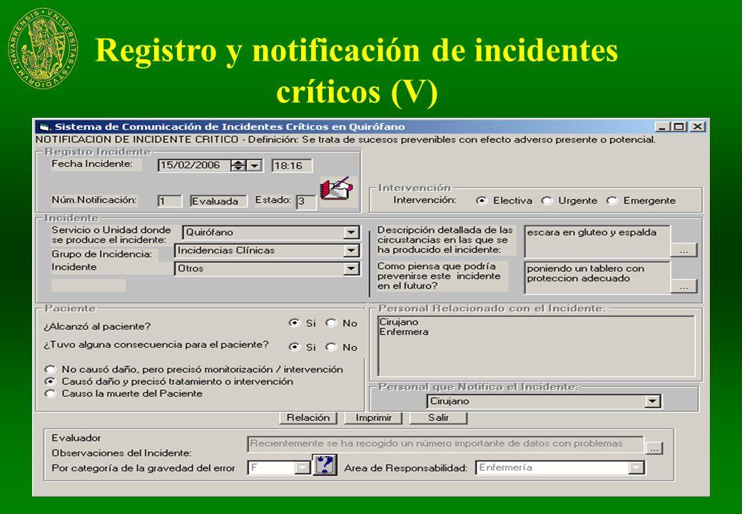 Registro y notificación de incidentes críticos (V)