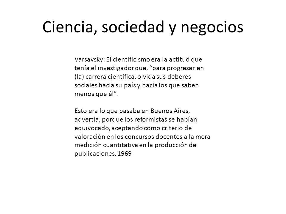 Ciencia, sociedad y negocios