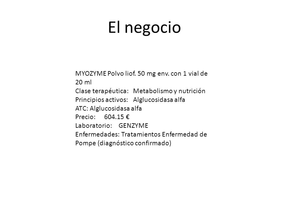 El negocio MYOZYME Polvo liof. 50 mg env. con 1 vial de 20 ml