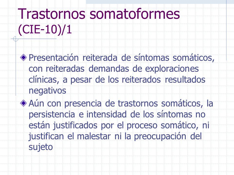Trastornos somatoformes (CIE-10)/1