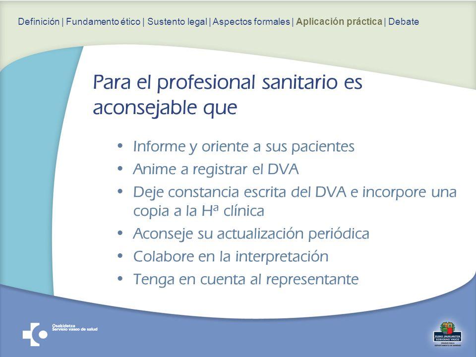 Para el profesional sanitario es aconsejable que