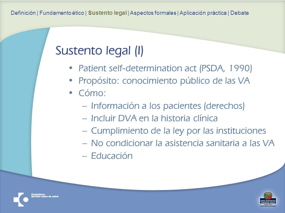 Sustento legal (I) Patient self-determination act (PSDA, 1990)