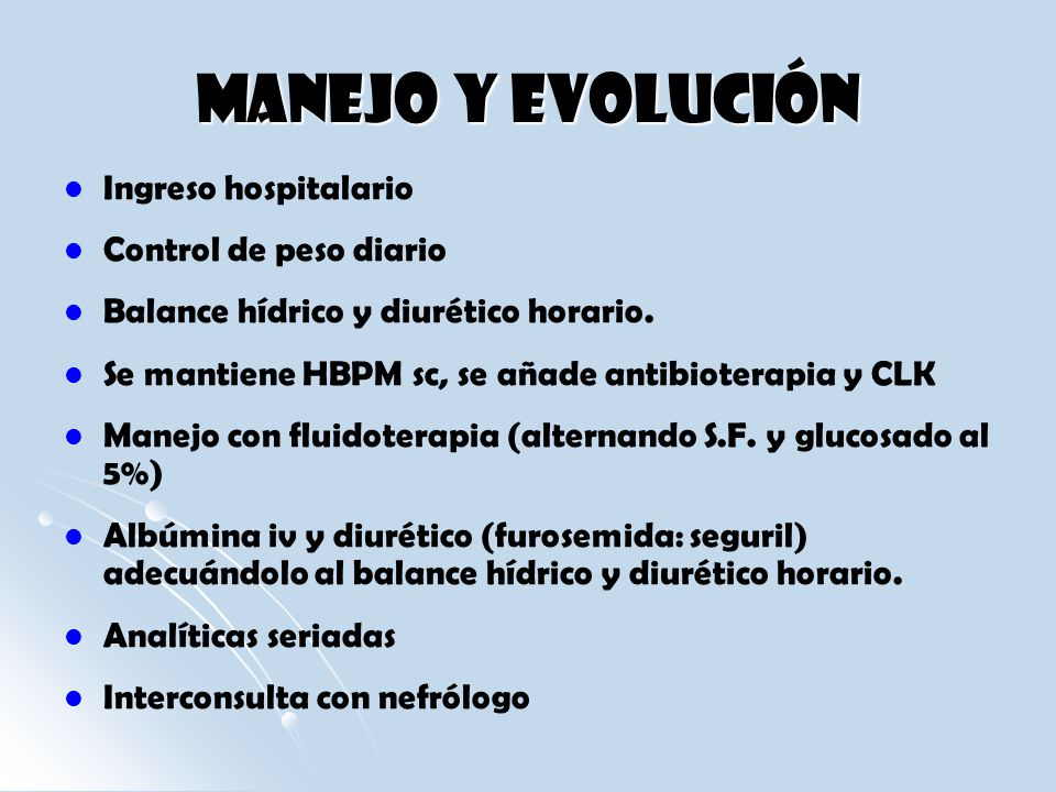 Manejo y Evolución Ingreso hospitalario Control de peso diario