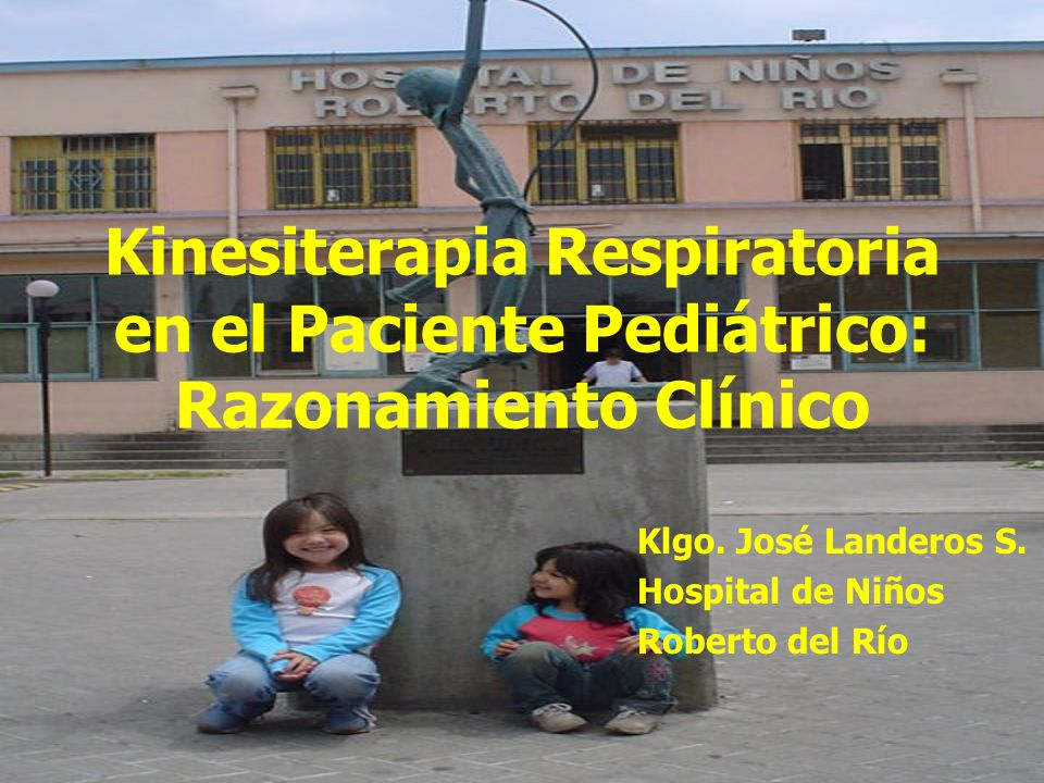 Klgo. José Landeros S. Hospital de Niños Roberto del Río