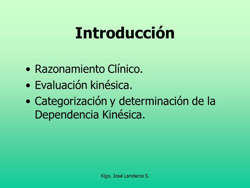 Introducción Razonamiento Clínico. Evaluación kinésica.