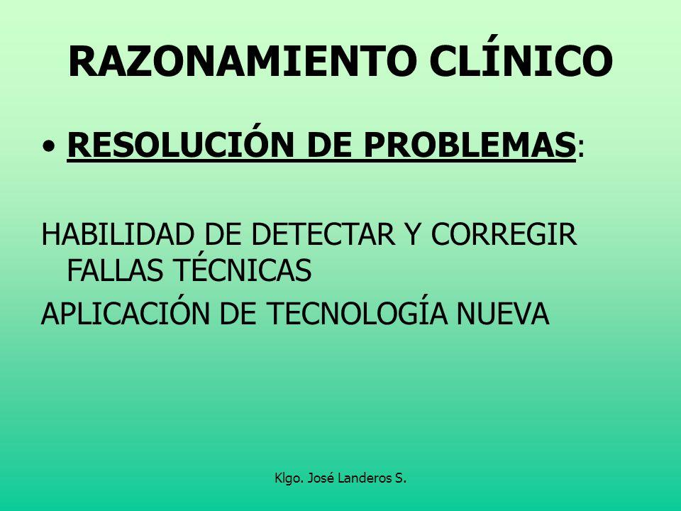 RAZONAMIENTO CLÍNICO RESOLUCIÓN DE PROBLEMAS: