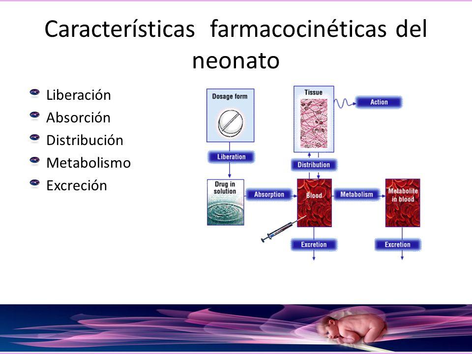 Características farmacocinéticas del neonato