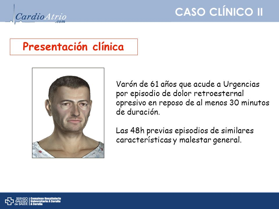 CASO CLÍNICO II Presentación clínica