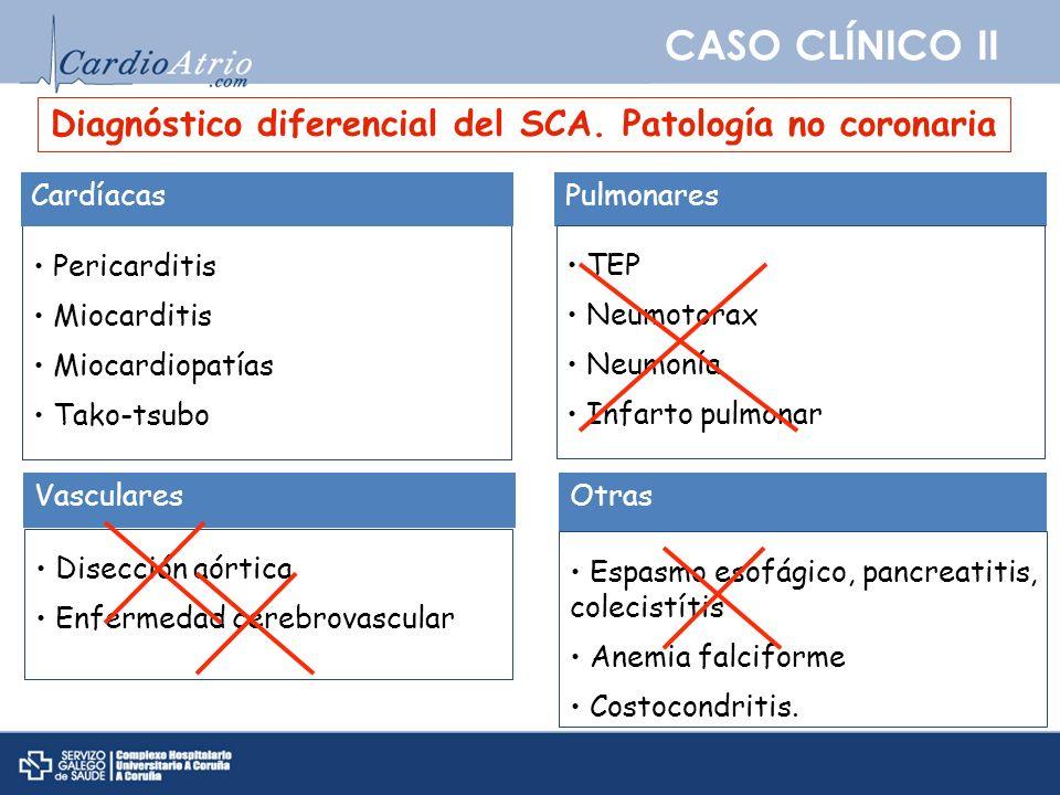 Diagnóstico diferencial del SCA. Patología no coronaria