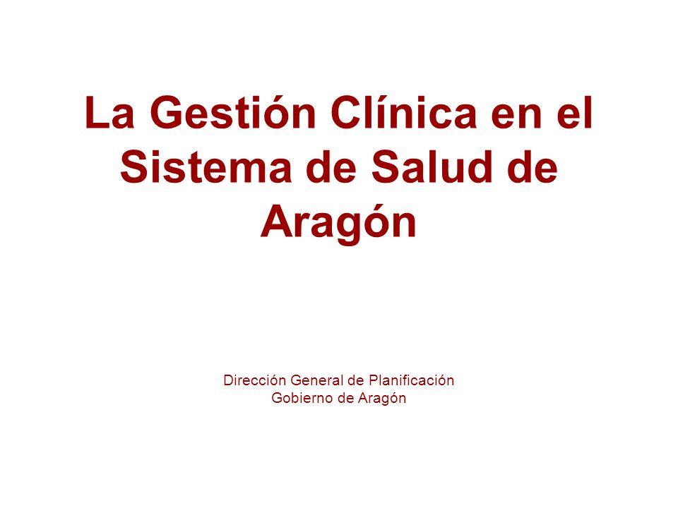 La Gestión Clínica en el Sistema de Salud de Aragón