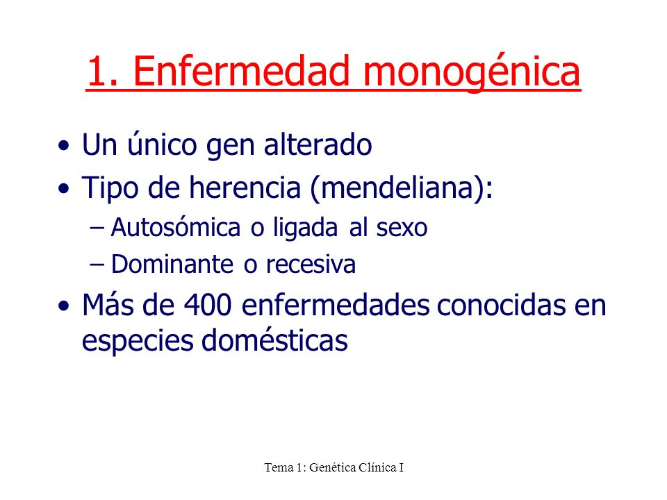 1. Enfermedad monogénica