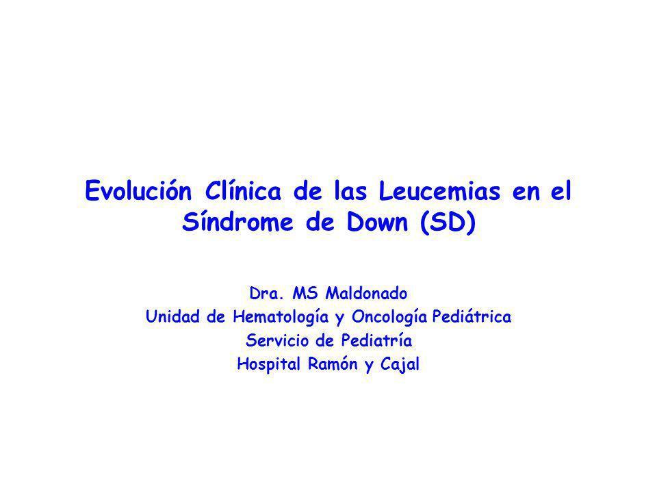 Evolución Clínica de las Leucemias en el Síndrome de Down (SD)