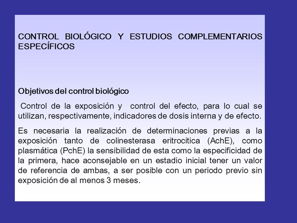 CONTROL BIOLÓGICO Y ESTUDIOS COMPLEMENTARIOS ESPECÍFICOS