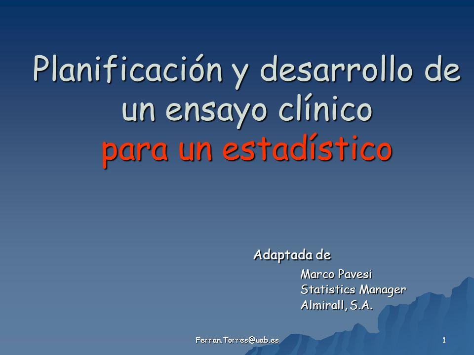 Planificación y desarrollo de un ensayo clínico para un estadístico