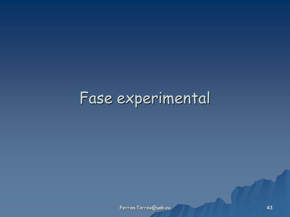 Fase experimental Ferran.Torres@uab.es
