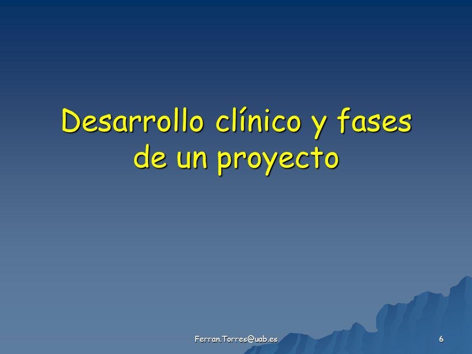 Desarrollo clínico y fases de un proyecto