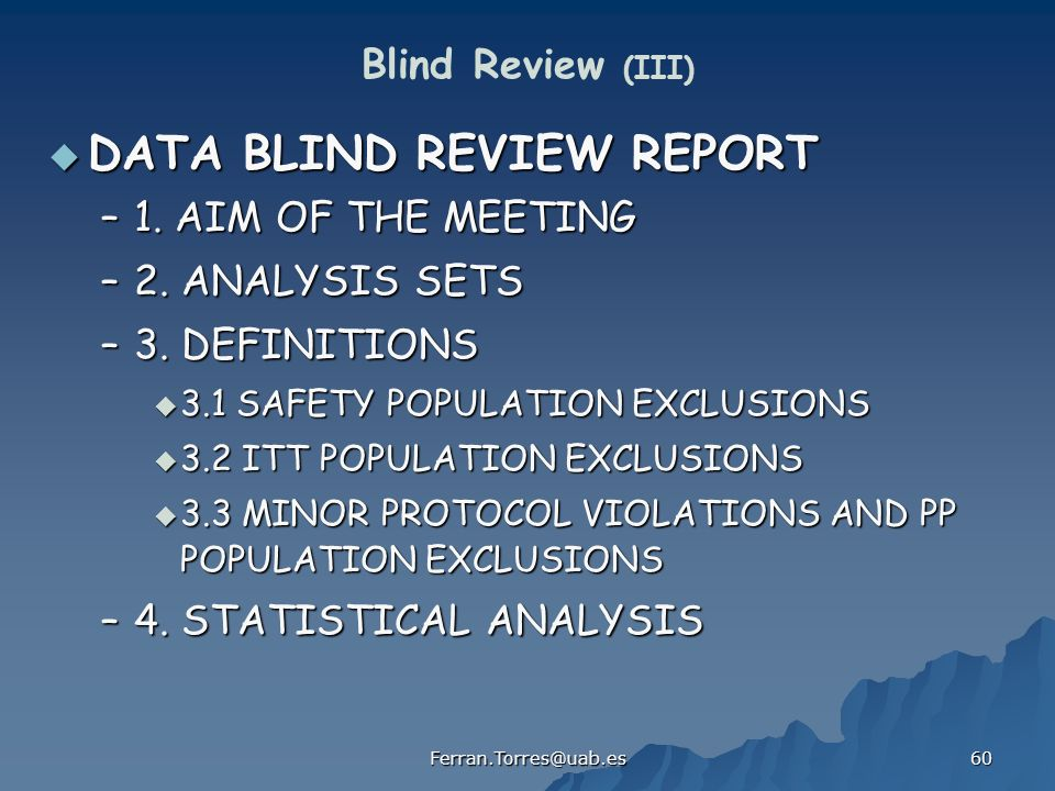DATA BLIND REVIEW REPORT