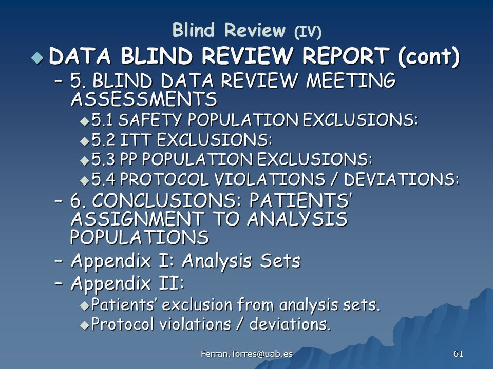 DATA BLIND REVIEW REPORT (cont)