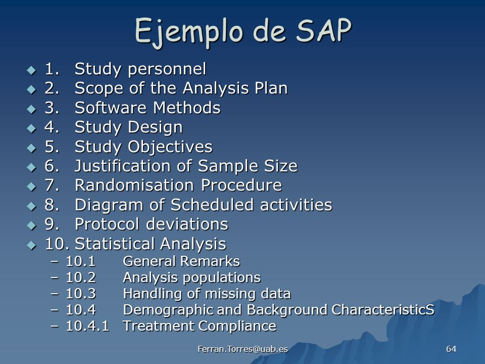 Ejemplo de SAP 1. Study personnel 2. Scope of the Analysis Plan