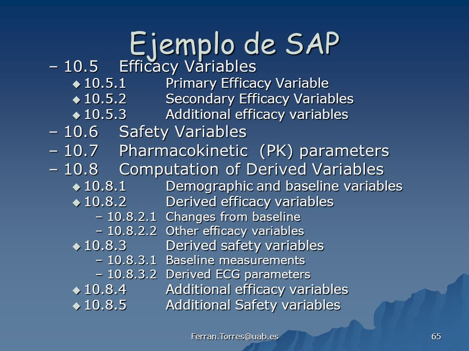 Ejemplo de SAP 10.5 Efficacy Variables 10.6 Safety Variables