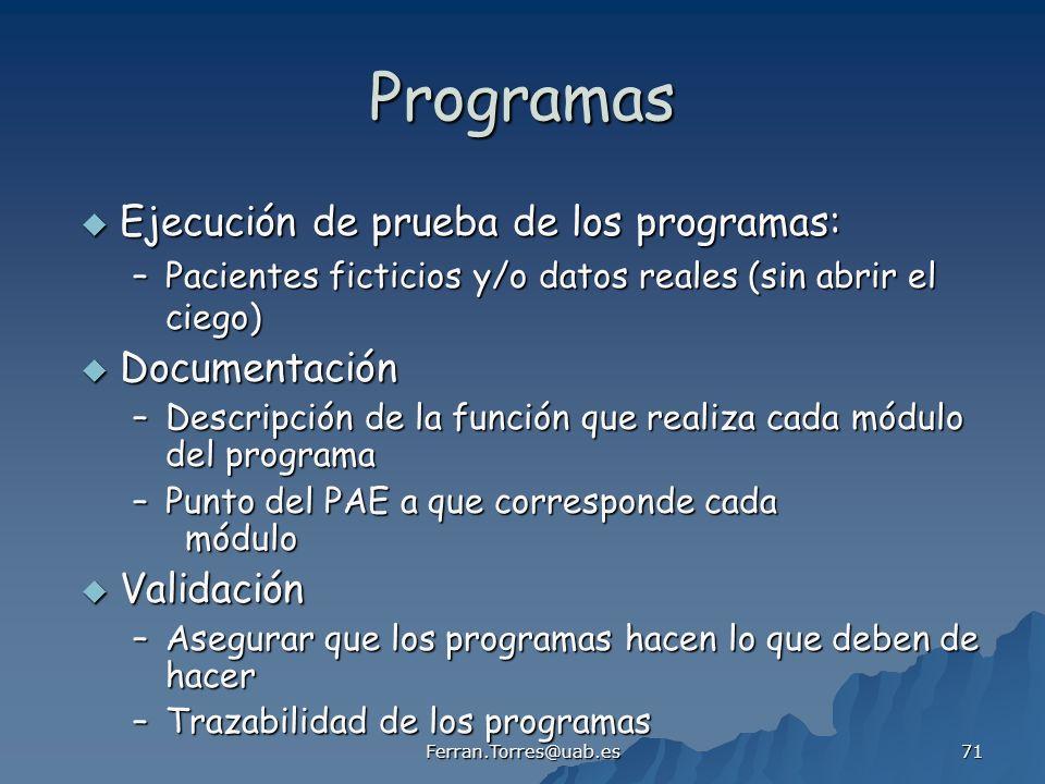 Programas Ejecución de prueba de los programas: Documentación