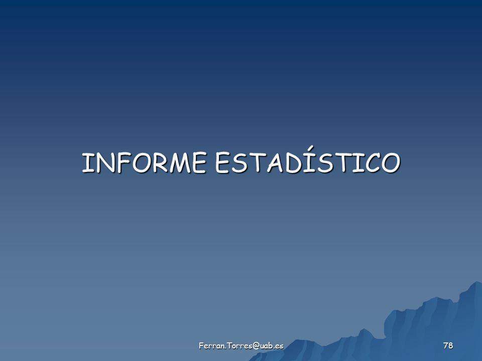 INFORME ESTADÍSTICO Ferran.Torres@uab.es