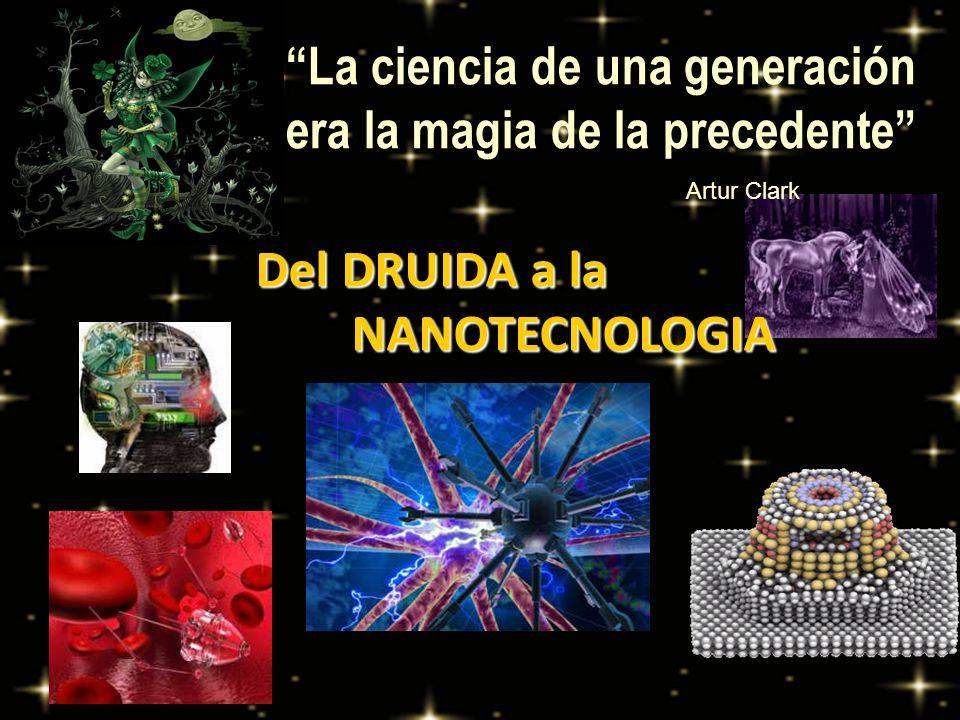 La ciencia de una generación era la magia de la precedente