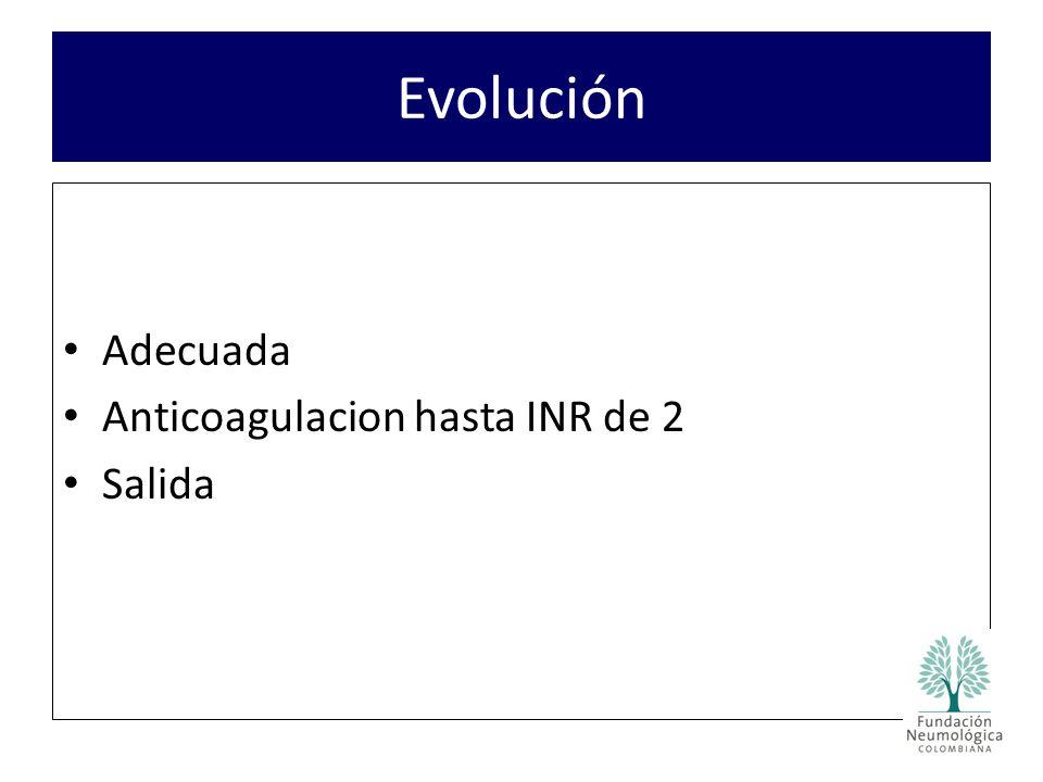 Evolución Adecuada Anticoagulacion hasta INR de 2 Salida