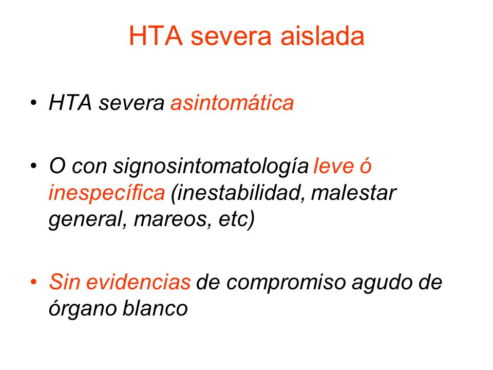 HTA severa aislada HTA severa asintomática