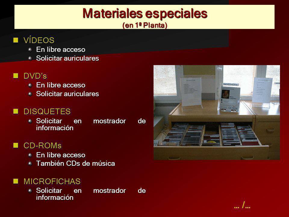 Materiales especiales (en 1ª Planta)
