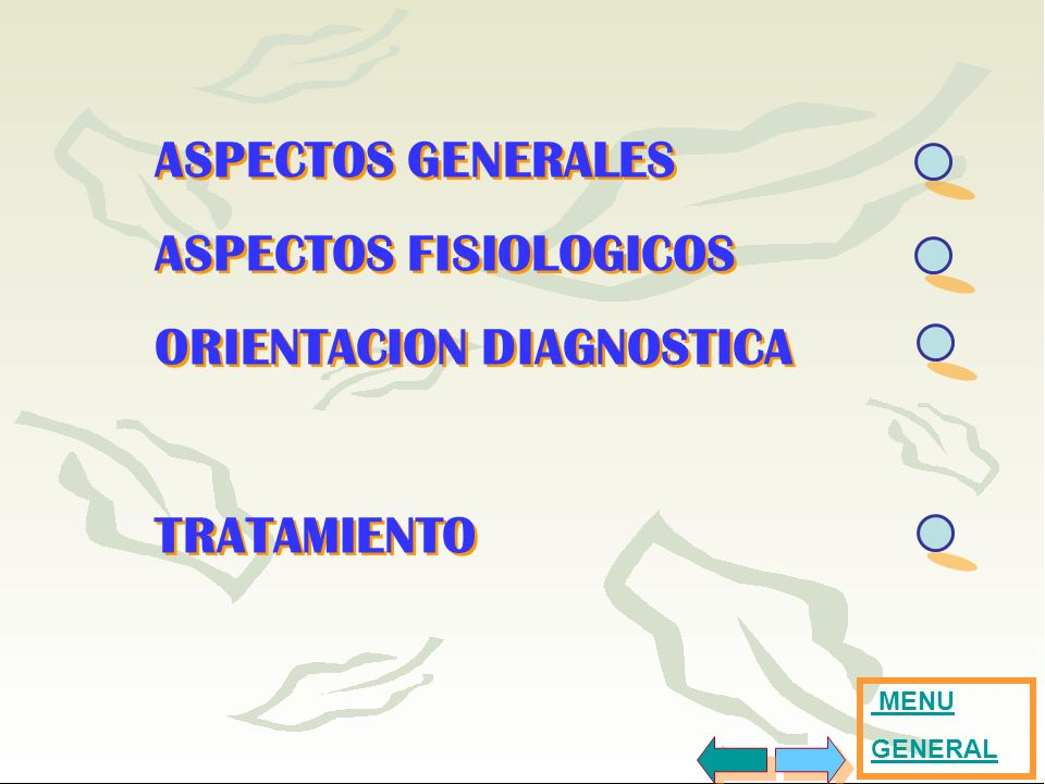 ASPECTOS FISIOLOGICOS ORIENTACION DIAGNOSTICA