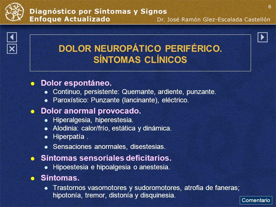 DOLOR NEUROPÁTICO PERIFÉRICO. SÍNTOMAS CLÍNICOS