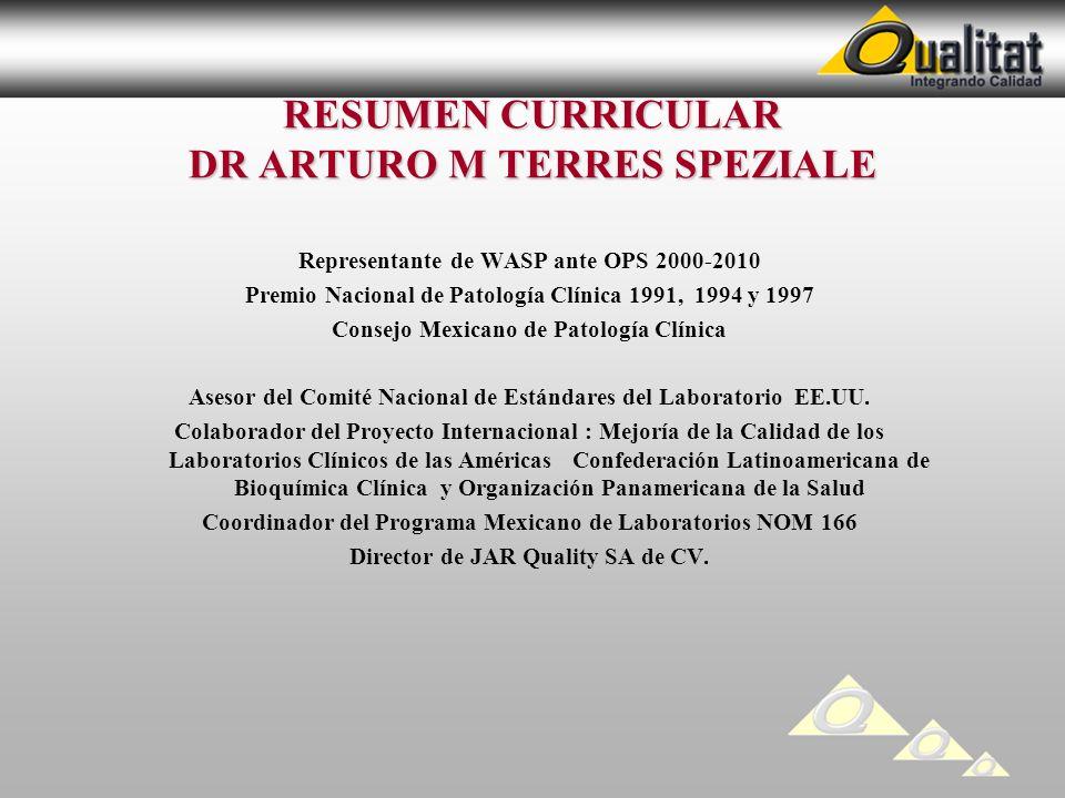 RESUMEN CURRICULAR DR ARTURO M TERRES SPEZIALE
