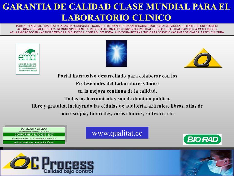 GARANTIA DE CALIDAD CLASE MUNDIAL PARA EL LABORATORIO CLINICO